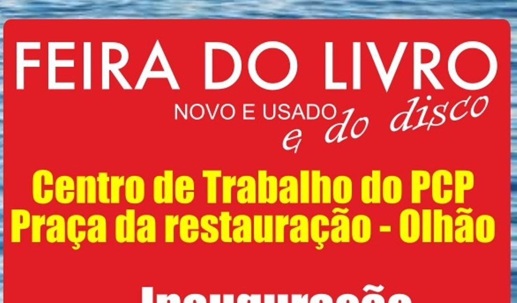 Book and Disco Fair at PCP Work Center in Olhão opens today - Jornal diariOnline Southern Region
