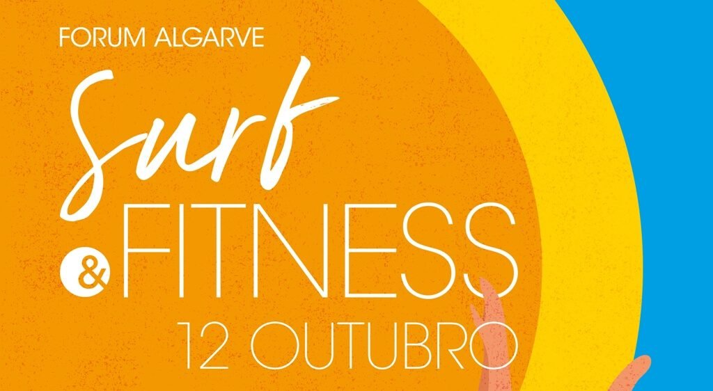 «Surf & Fitness» cheers up Saturday's day at Forum Algarve - Jornal diariOnline South Region