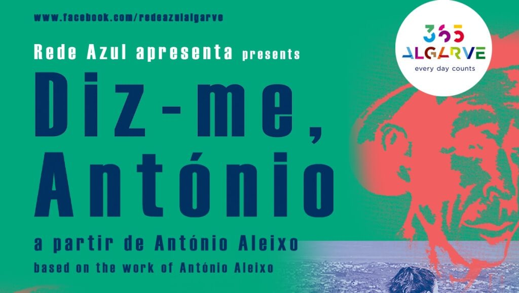 National premiere of the show about António Aleixo at Teatro das Figuras - Jornal diariOnline South Region. Your news portal Algarve and Alentejo Portugal